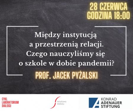 Bezpłatne szkolenie z prof. Jackiem Pyżalskim